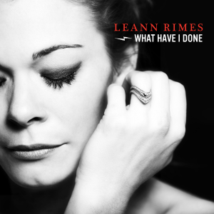 LeAnn-Rimes-What-Have-I-Done